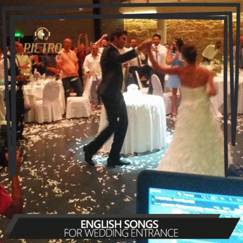 English songs for Wedding Entrance